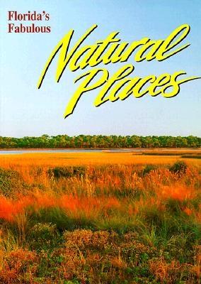 Florida's Fabulous Natural Places