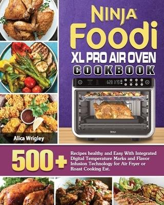 Ninja Foodi XL Pro Air Oven Cookbook