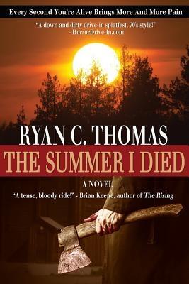 The Summer I Died: The Roger Huntington Saga, Book 1