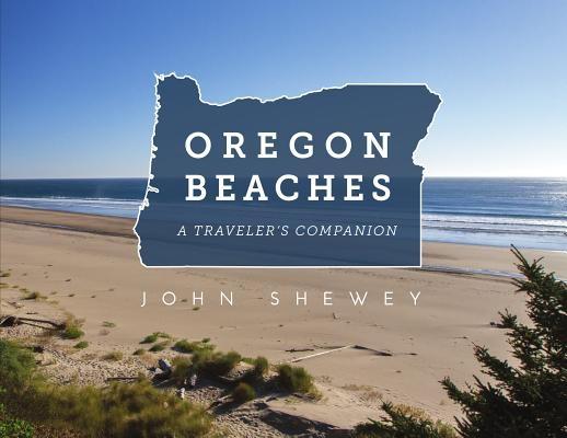Oregon Beaches: A Traveler's Companion