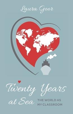 Twenty Years at Sea: The World as my Classroom