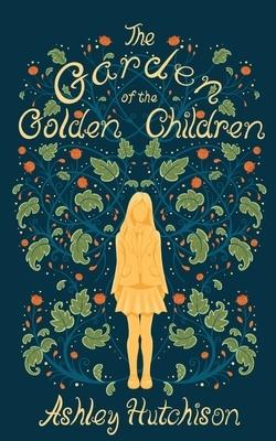The Garden of the Golden Children