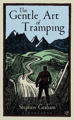 The Gentle Art of Tramping