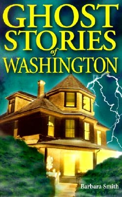Ghost Stories of Washington