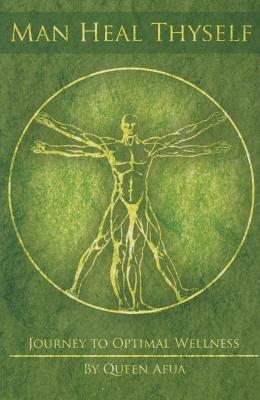 Man Heal Thyself: Journey to Optimal Wellness Paperback