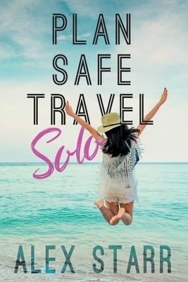 Plan Safe Travel Solo