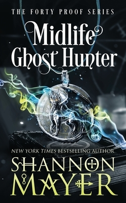 Midlife Ghost Hunter: A Paranormal Women's Fiction