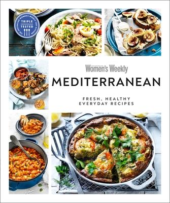 Australian Women's Weekly Mediterranean: Fresh, Healthy Everyday Recipes