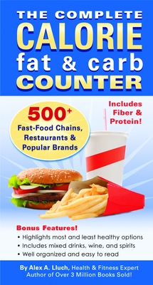 The Complete Calorie Fat & Carb Counter
