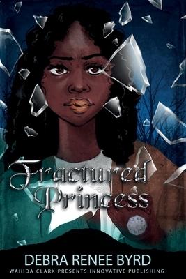 Fractured Princess