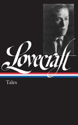H. P. Lovecraft: Tales (Loa #155)
