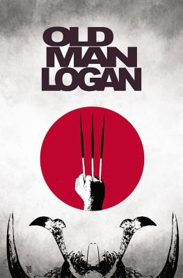 Wolverine: Old Man Logan, Volume 3: The Last Ronin