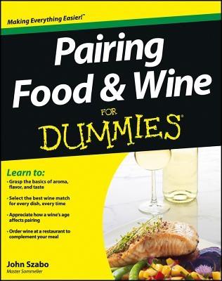 Pairing Food & Wine For Dummie