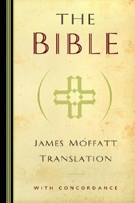 James Moffatt Bible-OE-Non-Sequential