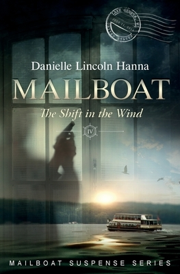 Mailboat IV: The Shift in the Wind