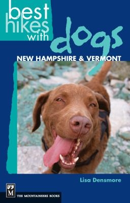 Best Hikes with Dogs New Hampshire and Vermont