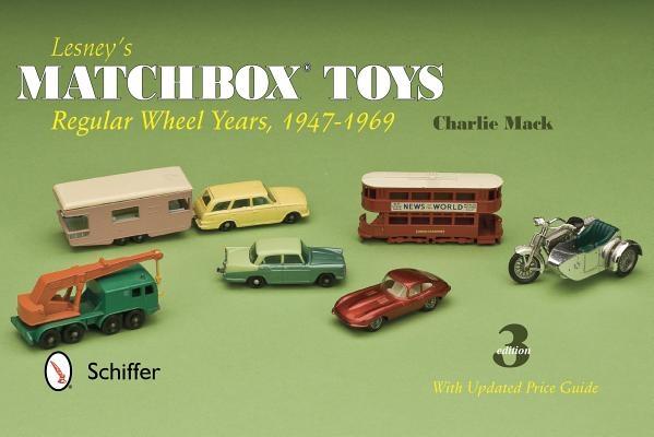 Lesney's Matchbox Toys: Regular Wheel Years, 1947-1969
