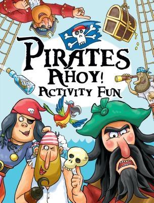 Pirates Ahoy! Activity Fun
