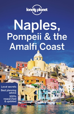 Lonely Planet Naples, Pompeii & the Amalfi Coast 7