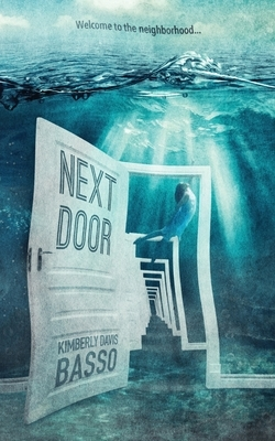 Next Door: A Collection of Twelve Twisted Tales and One True Story