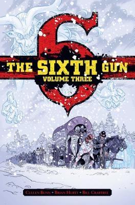 The Sixth Gun Vol. 3, 3: Deluxe Edition