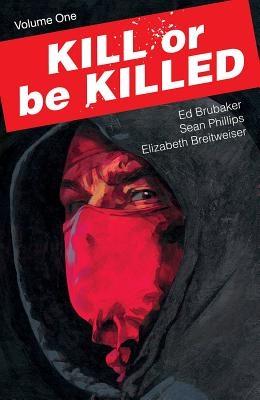 Kill or Be Killed, Volume 1