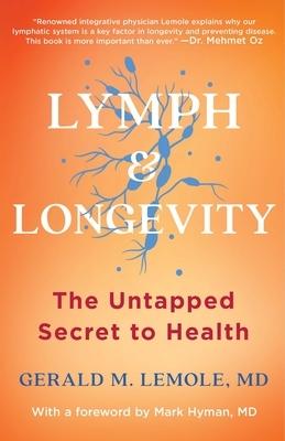Lymph & Longevity: The Untapped Secret to Health