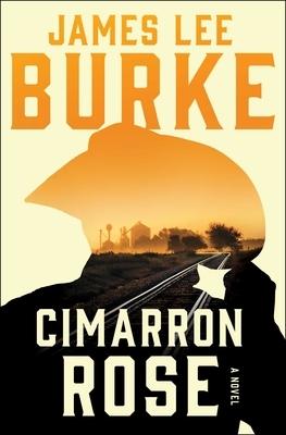 Cimarron Rose: A Billy Bob Holland Novel