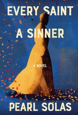 Every Saint A Sinner
