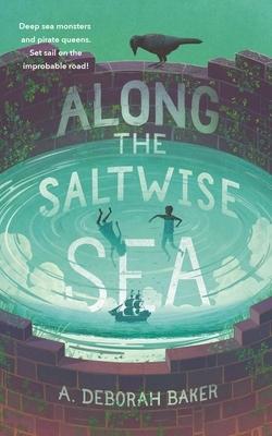 Along the Saltwise Sea