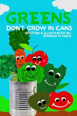 Greens Don't Grow In Cans