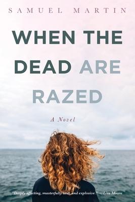 When the Dead are Razed