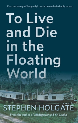 To Live and Die in the Floating World