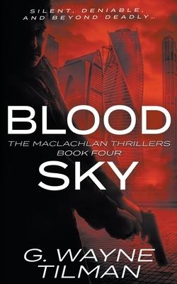 Blood Sky: A MacLachlan Thriller