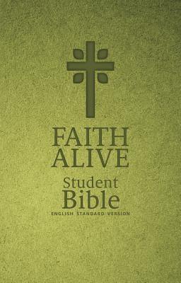 Faith Alive Student Bible-ESV