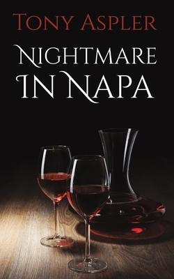 Nightmare In Napa