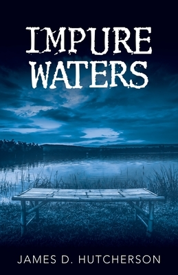 Impure Waters