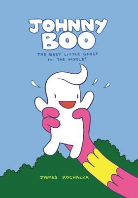 Johnny Boo: The Best Little Ghost in the World (Johnny Boo Book 1)