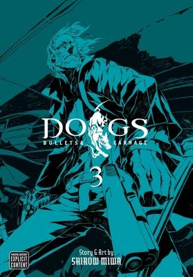Dogs, Vol. 3, 3: Bullets & Carnage