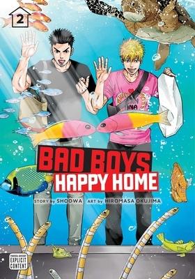 Bad Boys, Happy Home, Vol. 2, 2
