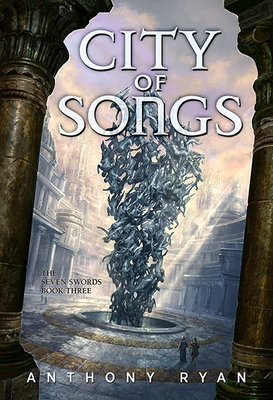 City of Songs: The Seven Swords Book Three