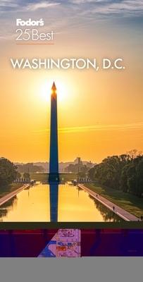 Fodor's Washington D.C 25 Best 2021