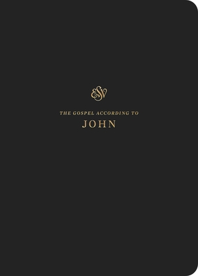 ESV Scripture Journal: John: John