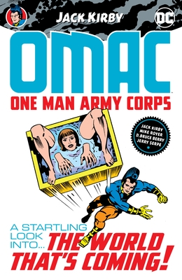 Omac: One Man Army Corps by Jack Kirby