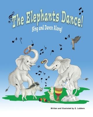 The Elephants Dance!: Sing and Dance Along