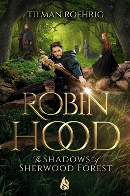 Robin Hood - The Shadows of Sherwood Forest