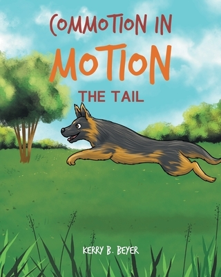 Commotion in Motion: The Tail