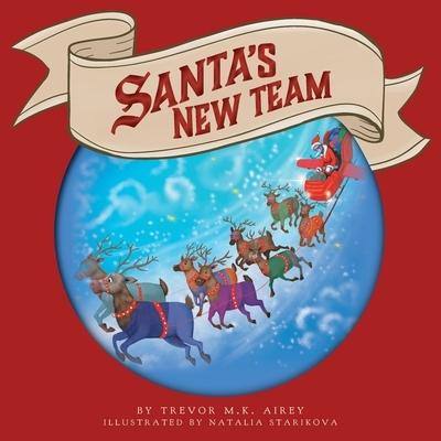Santa's New Team