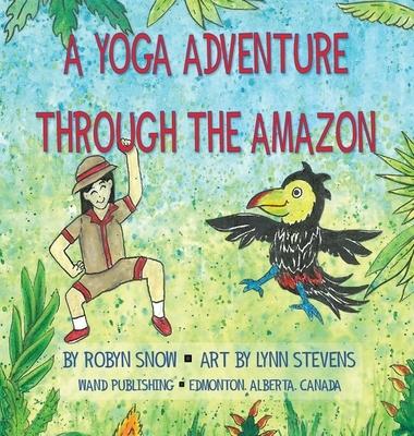 A Yoga Adventure Through The Amazon