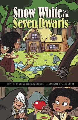 Snow White and the Seven Dwarfs: A Discover Graphics Fairy Tale